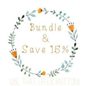 Bundle 2 or More & Save 15%